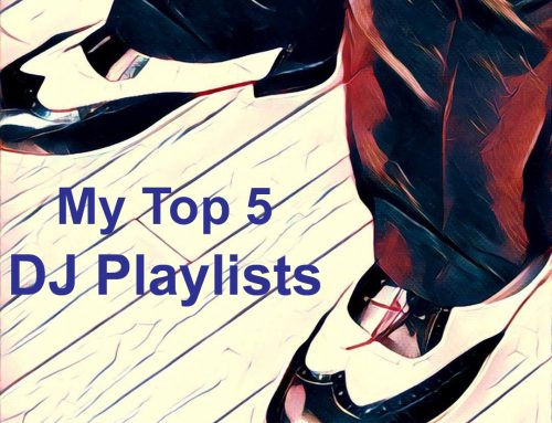 My Top Picks of The Year: Part 4 DJ Playlists